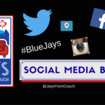 TORONTO BLUE JAYS SOCIAL MEDIA BUZZ: Montreal, Family and The Show