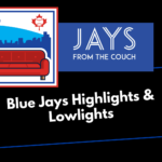 Toronto Blue Jays Hilights and Lowlights: Back In the Win Column!