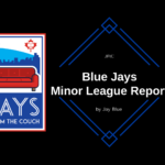 JFtC Toronto Blue Jays Minor League Report: Borucki Leads Shutout