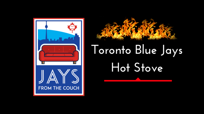JFtC Blue Jays Hot Stove